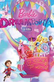 Barbie Dreamtopia: La Feria