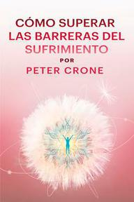 Heal Lessons: Peter Crone