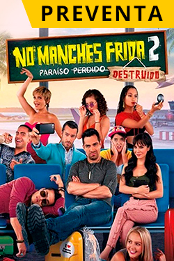 no-manches-frida-2-preventa